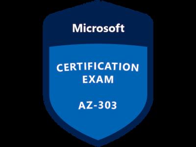 AZ-303 – Microsoft Azure Architect Technologies Practice Exam